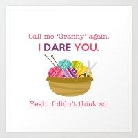 I Dare You... Art Print