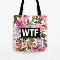 2pac Tote Bags featuring WTF by Text Guy