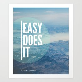 Easy Does It 2 | Motivational Quote Art Print
