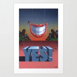 """YES!"" Art Print"