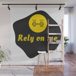 Rely on me t-shirt digital art design Wall Mural