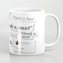 Thank you next - galaxy glow lips Coffee Mug