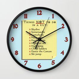Things Not to do in a Kilt Wall Clock