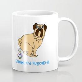 Ermahgerd Pugcakes! Coffee Mug