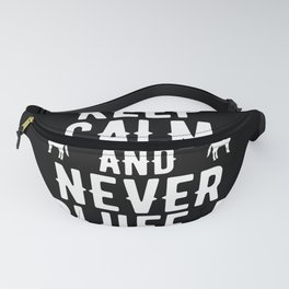 Keep Calm And Never Bluff A Donkey Fanny Pack