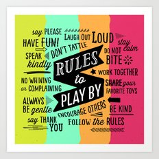 Rules to Play By Art Print