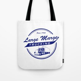 Large Marge's Trucking Service - Pee Wee Tote Bag