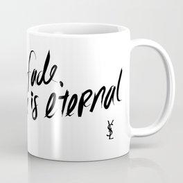 Style is Eternal Coffee Mug