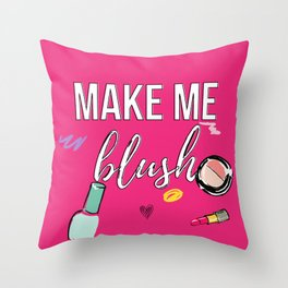 Make Me Blush Throw Pillow