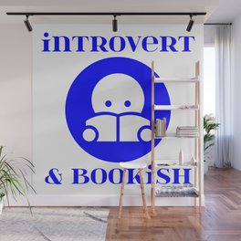 Introvert & Bookish Wall Mural