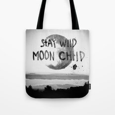 Stay wild (black & white) Tote Bag