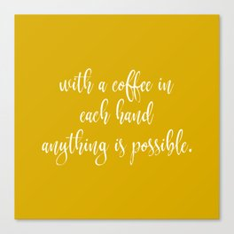 Coffee Quotes Canvas Print