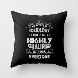 Sociology Social Science Sociologist Gift Throw Pillow