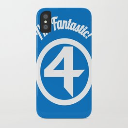 I'm Fantastic! iPhone Case