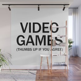 Vide games. (Thumbs up if you agree) in black. Wall Mural
