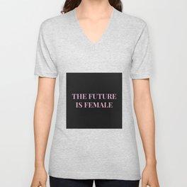 The future is female black-pink Unisex V-Neck
