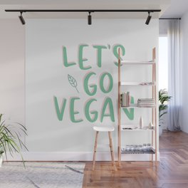 Let´s Go Vegan Typography Wall Mural
