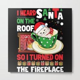 Grumpy Christmas Cat Hates Santa Gift Metal Print