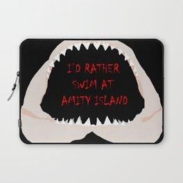 I'd Rather Swim at Amity Island Laptop Sleeve