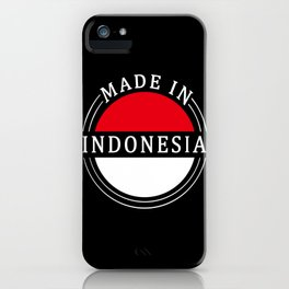 Made In Indonesia iPhone Case