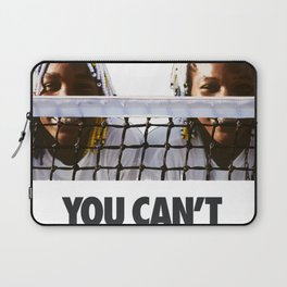 You can't stop sports / sisters Laptop Sleeve