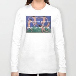 Body Dancin' Long Sleeve T-shirt