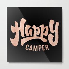 HAPPY CAMPER Rose Gold on Black Metal Print