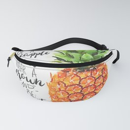 Be A Pineapple Fanny Pack