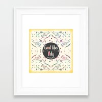 good vibes only Framed Art Prints featuring Good Vibes Only by famenxt