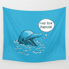 Find Your Porpoise Wall Tapestry