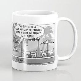 Drive Thru Denial Coffee Mug