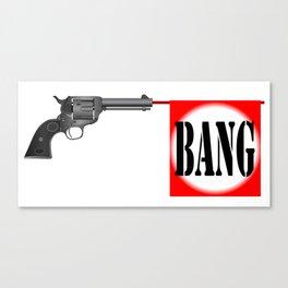 Wild West Bang Canvas Print