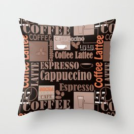 Your favorite coffee. Throw Pillow
