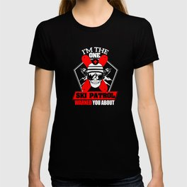 Awesome Ski Patrol Warned You About Me Graphic Tee T-shirt