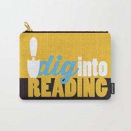 Dig Into Reading - Just Read Carry-All Pouch
