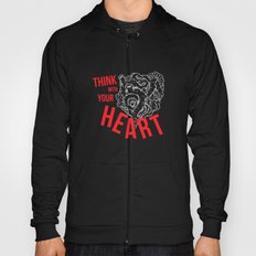 Think With Your Heart Hoody