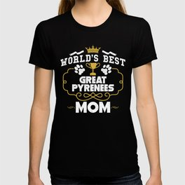 World's Best Great Pyrenees Mom T-shirt