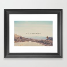 you are my greatest adventure ... Framed Art Print