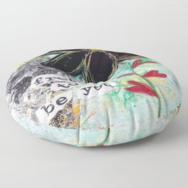 FREE TO BE YOU Floor Pillow