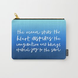 The Ocean Stirs The Heart - Blue Carry-All Pouch