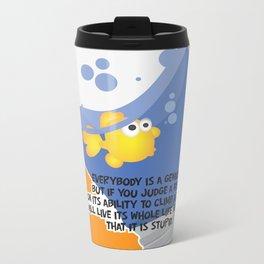 Everybody is a genius. Metal Travel Mug