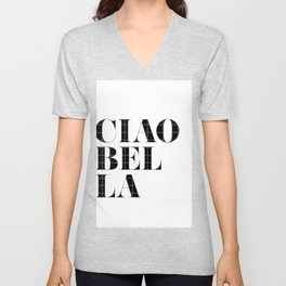 """Ciao Bella"" Chic Typography Unisex V-Neck"