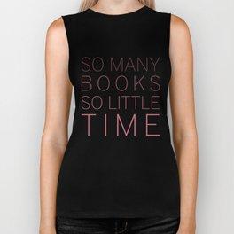 So Many Books So Little Time (V2) Biker Tank
