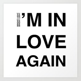 Love Part II 'I'm In Love Again' Art Print