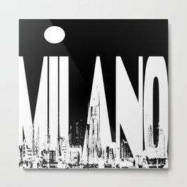 Milano Metal Print