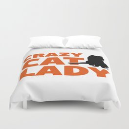 Crazy Cat Lady Funny Quote Duvet Cover