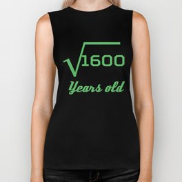 Square Root Of 1600 Funny 40 Years Old 40th Birthday Biker Tank