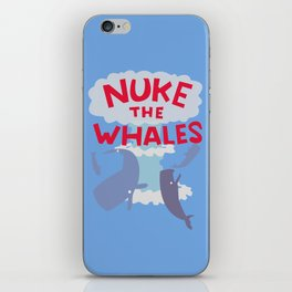 Nuke the Whales iPhone Skin