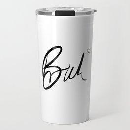 Bruh (Inverse) Travel Mug