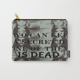 Two can't keep a secret Carry-All Pouch